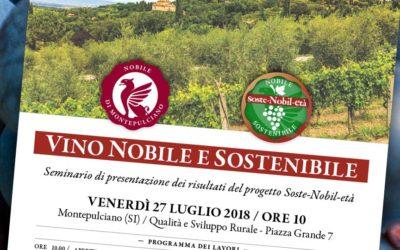 """Venerdì 27 luglio 2018. A Montepulciano il seminario """"Vino Nobile e sostenibile"""""""